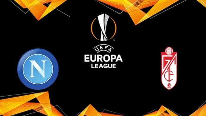Soi kèo nhà cái Napoli vs Granada – Europa League- 26/02/2021