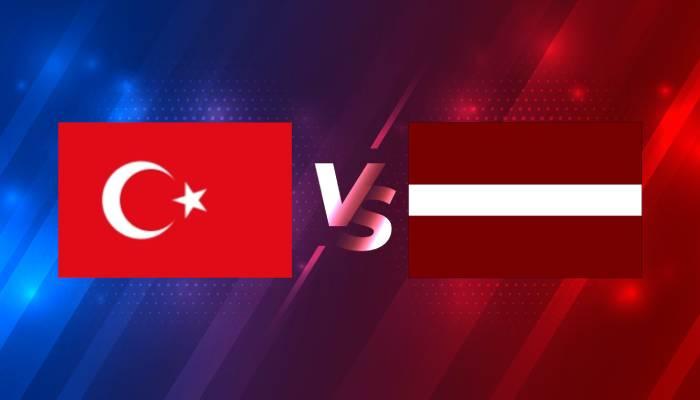 Soi kèo nhà cái Thổ Nhĩ Kỳ vs Latvia – Vòng loại World Cup 2022- 31/03/2021